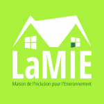 LaMIE - Maison de l'Inclusion pour l'Environnement