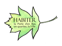 Association Habiter la Porte d'en Bas, un quartier, la Ville