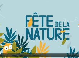 Bande-annonce Fête de la Nature 2018